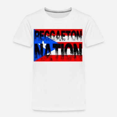 Reggaeton Reggaeton Nation Puerto Rico Flag - Toddler Premium T-Shirt