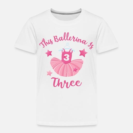 c095d8f4 Birthday Baby Clothing - Ballerina 3rd Birthday - Toddler Premium T-Shirt  white