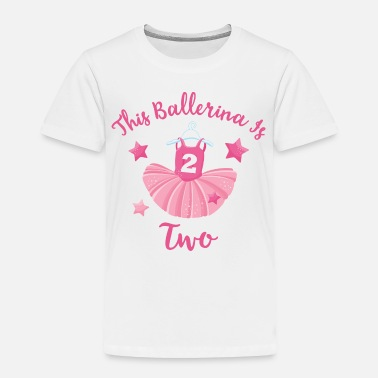 Ballerina Birthday Ballerina 2nd Birthday - Toddler Premium T-Shirt