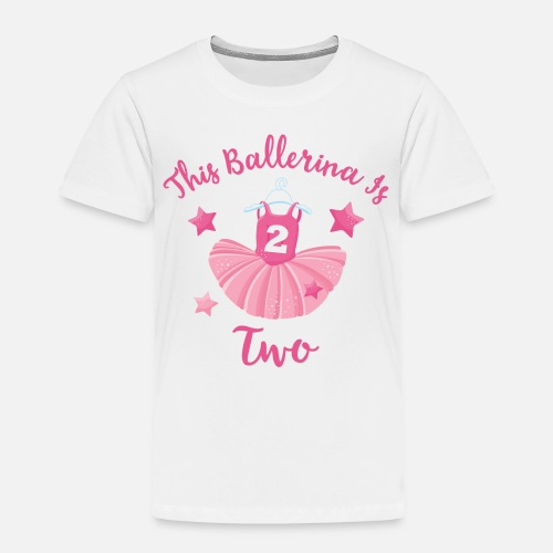 Ballerina 2nd Birthday Toddler Premium T Shirt