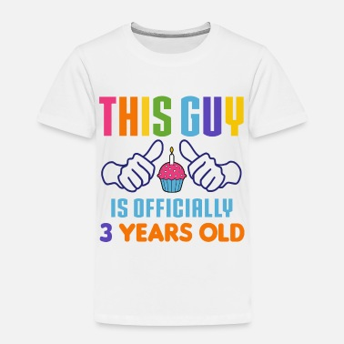 3 Year Old Officially 3 Years Old - Toddler Premium T-Shirt