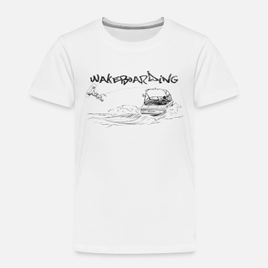 Motorboot wakeboarding - Toddler Premium T-Shirt