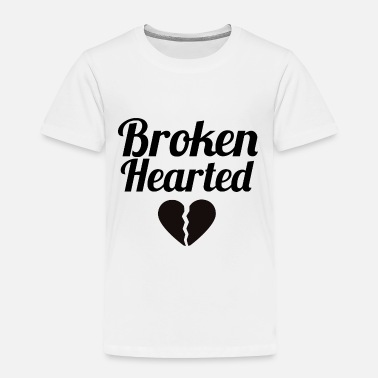 Heart Broken hearted - Toddler Premium T-Shirt