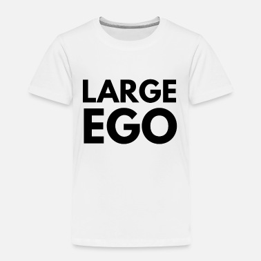 Large ego large - Toddler Premium T-Shirt