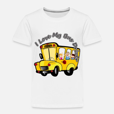 School Bus Driver Love Bus Driver - Toddler Premium T-Shirt