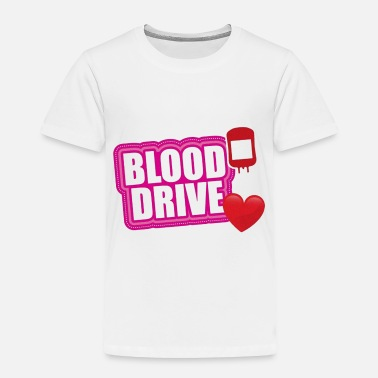 Drive Go By Car Pink blood drive - Toddler Premium T-Shirt