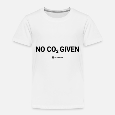 Co2 No CO2 Given - Toddler Premium T-Shirt