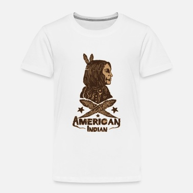 American Indian american indian - Toddler Premium T-Shirt