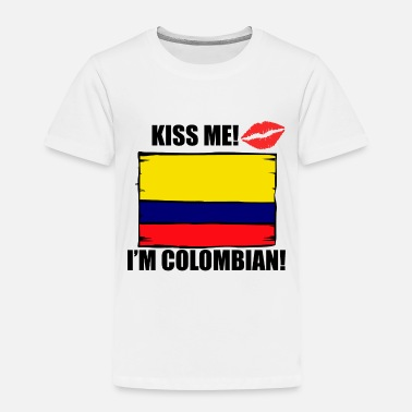 Designs Kiss Me I'm Colombian - Toddler Premium T-Shirt
