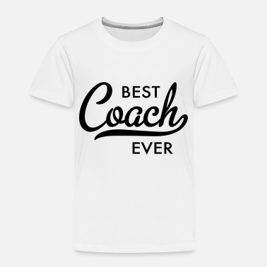 Coach Coach - Toddler Premium T-Shirt