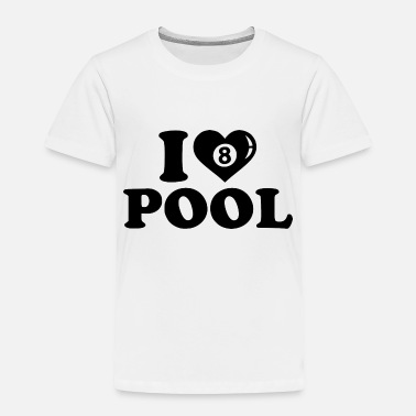 Pool Lover pool lover - Toddler Premium T-Shirt