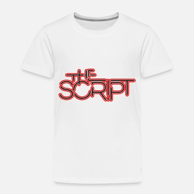 Script The Script - Toddler Premium T-Shirt