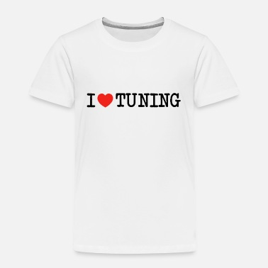 Burnout I love I heart Tuning Motorsports HP PS Cars Gift - Toddler Premium T-Shirt