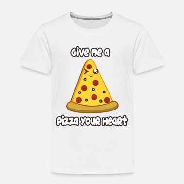 Pizza Pizza Heart - Toddler Premium T-Shirt