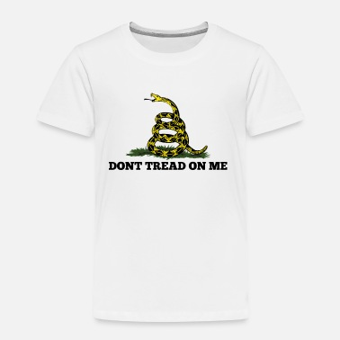 Dont GADSDEN DONT TREAD ON ME - Toddler Premium T-Shirt