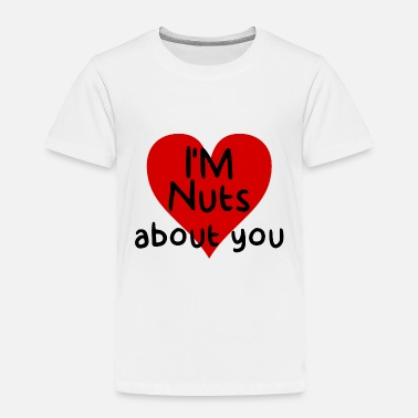 Corazon I'm nuts about you - Toddler Premium T-Shirt