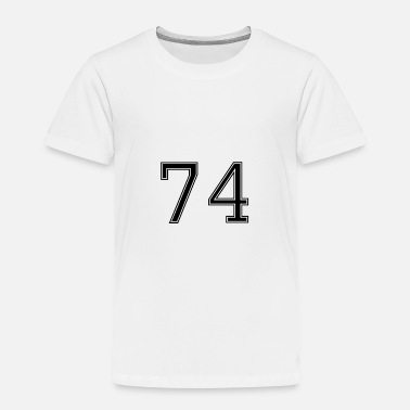 Rugby Number 74 American Football, Soccer, Sport Design - Toddler Premium T-Shirt