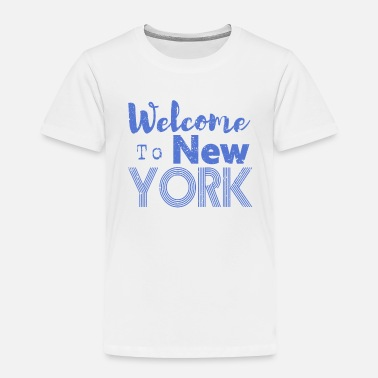 Nyc Welcome to New York Vintage - Toddler Premium T-Shirt