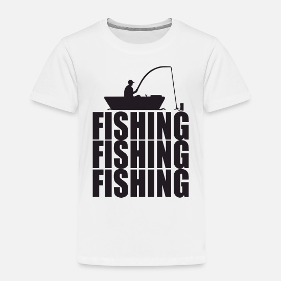 Crook Baby Clothing - fishing fishing fishing - Toddler Premium T-Shirt white