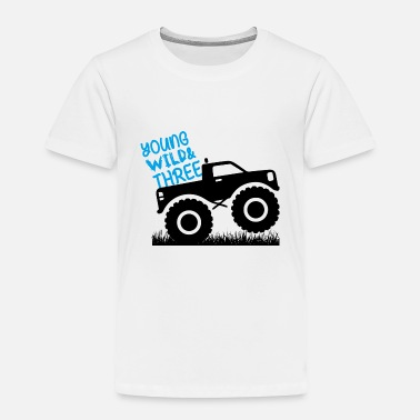 Young Young Wild and THREE/3 Monster Truck Tee - Toddler Premium T-Shirt