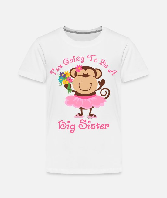 Big T-Shirts - Monkey Future Big Sister - Toddler Premium T-Shirt white