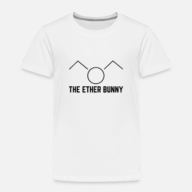 University The Ether Bunny Gift - Toddler Premium T-Shirt