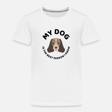 For Dog Lover The best person dog owner quote present - Toddler Premium T-Shirt