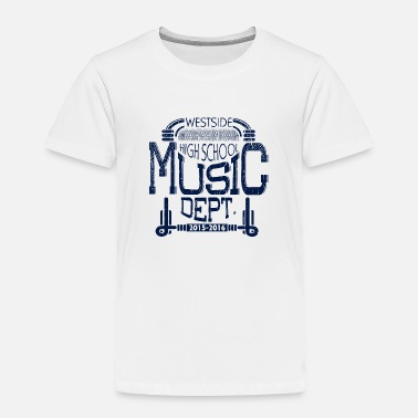 Westside High School Music Dept Westside High School Music Dept - Toddler Premium T-Shirt