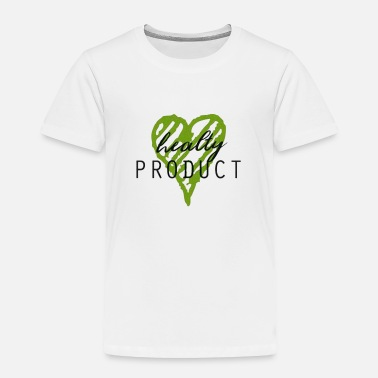 Production Year Healty product - Toddler Premium T-Shirt