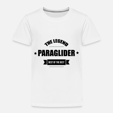 Original The Legend - Paraglider - Best of the best - Toddler Premium T-Shirt