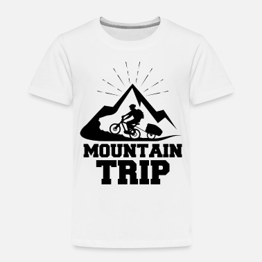 Trip Mountain trip - Toddler Premium T-Shirt