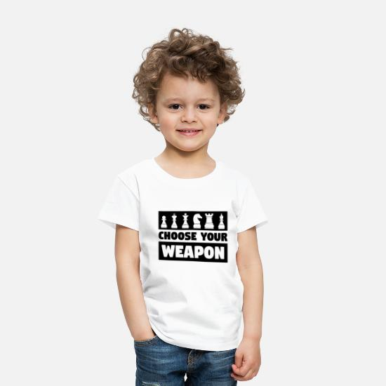 Chess Baby Clothing - Choose Your Weapon Chess Player Gift - Toddler Premium T-Shirt white