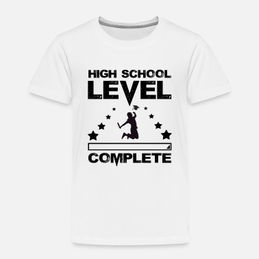 High School Graduate Gamer High School Graduate Graduation - Toddler Premium T-Shirt