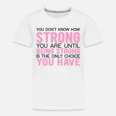 Childhood Strong Breast Cancer Shirt - Toddler Premium T-Shirt