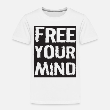 Urban free your mind - Toddler Premium T-Shirt