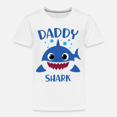 Daddy Daddy Shark (Baby Shark Song) - Father's Day Gifts - Toddler Premium T-Shirt