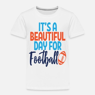 Legend Beautiful Day - Toddler Premium T-Shirt