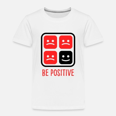 Expression Optimism Stay Positive Positivity Black Cool Gift - Toddler Premium T-Shirt
