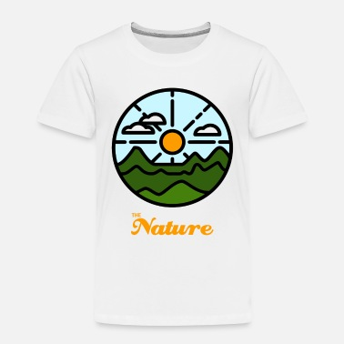 Nature the nature - Toddler Premium T-Shirt
