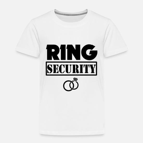 Ring Baby Clothing - Ring Security Funny Boys Ring Bearer Shirt - Toddler Premium T-Shirt white