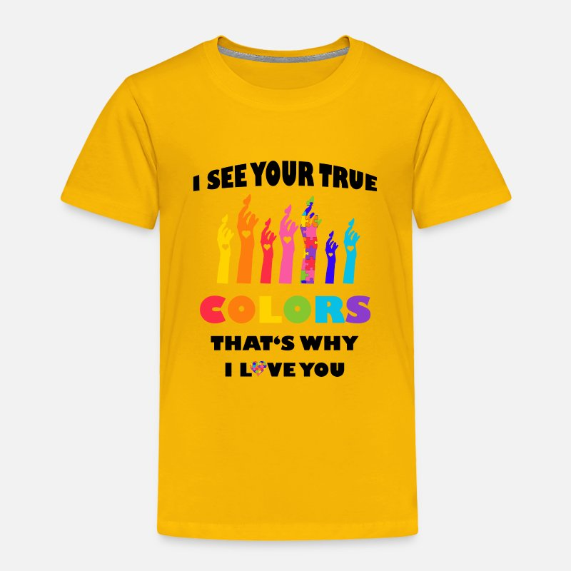71bf7aeaefc I See Your True Colors Hands Autism Awareness Toddler Premium T-Shirt - sun  yellow