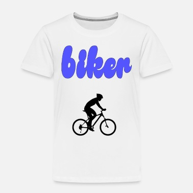 Bikers biker - Toddler Premium T-Shirt