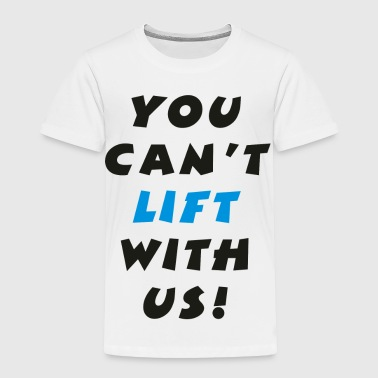 Lifting - Toddler Premium T-Shirt
