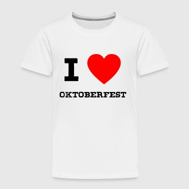 i love oktoberfest - Toddler Premium T-Shirt