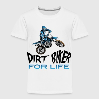 Dirt Biker For Life Blue - Toddler Premium T-Shirt