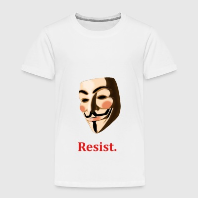Guy Fawkes. Resist. - Toddler Premium T-Shirt