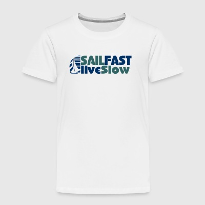 Funny Sail Fast sailboat graphic sailing shirt - Toddler Premium T-Shirt