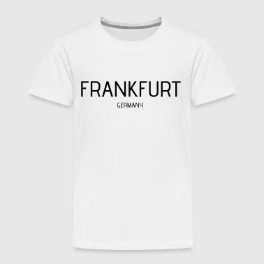 Frankfurt - Toddler Premium T-Shirt