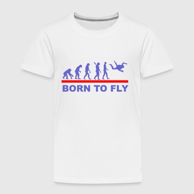 Born to fly2 - Toddler Premium T-Shirt