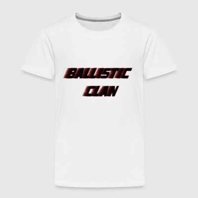 Ballistic Clan - Toddler Premium T-Shirt